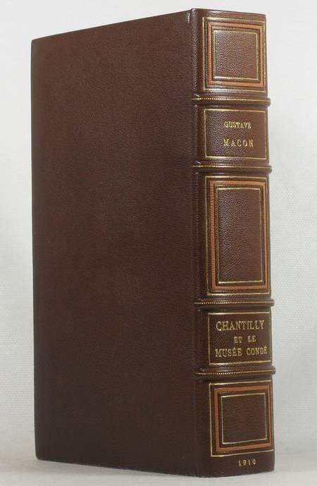 MACON - Chantilly et le musée Condé 1910 Envoi + photo de l'auteur - 1/25 holl. - Photo 1 - livre du XXe siècle