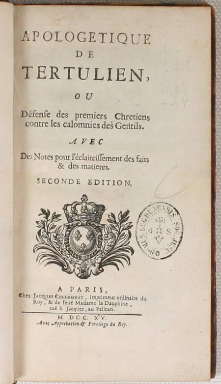 TERTULIEN - Apologétique de Tertulien ou défense des premiers chrétiens - 1715 - Photo 1, livre ancien du XVIIIe siècle