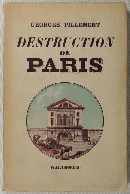 [Paris] PILLEMENT - Destruction de Paris - 1941 - Photo 1 - livre rare