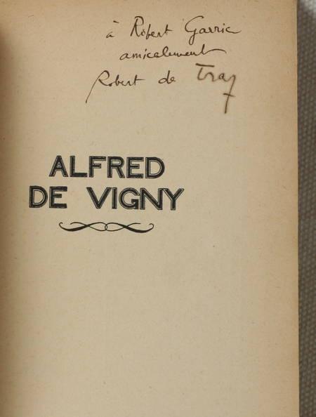 DE TRAZ (Robert). Alfred de Vigny, livre rare du XXe siècle