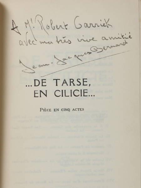 BERNARD (Jean-Jacques). De Tarse, en Cilicie. Pièces en cinq actes, livre rare du XXe siècle