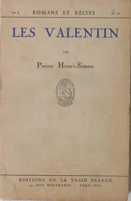 Pierre HENRI-SIMON - Les Valentin - 1931 - EO - Envoi - Photo 1 - livre moderne
