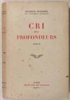 [Littérature] DUHAMEL - Cri des profondeurs -1951 - Envoi - Photo 1, livre rare du XXe siècle