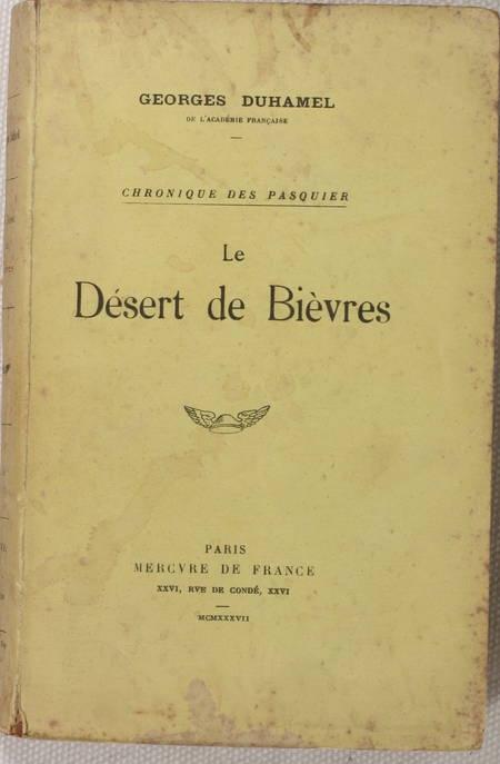 Georges DUHAMEL - Le Désert de Bièvres - 1937 - Envoi - Photo 1, livre rare du XXe siècle