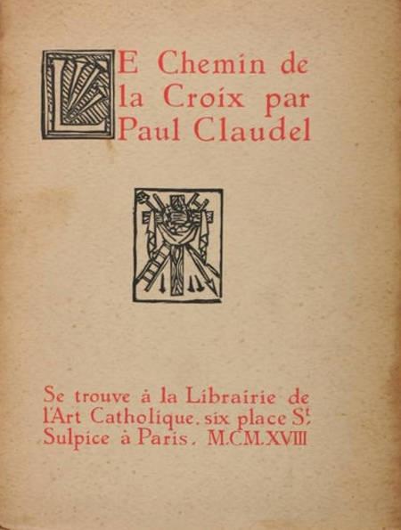 CLAUDEL - Le chemin de la croix - 1918 - Bois gravés de Jean Marchand - Photo 0 - livre du XXe siècle