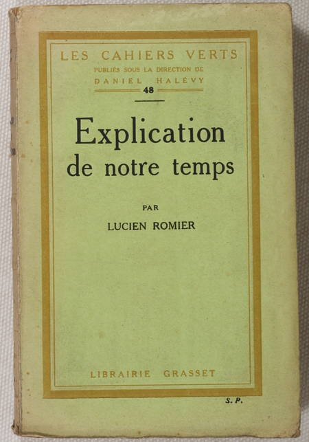 ROMIER - Explication de notre temps - 1924-1925 - Envoi - Photo 1, livre rare du XXe siècle