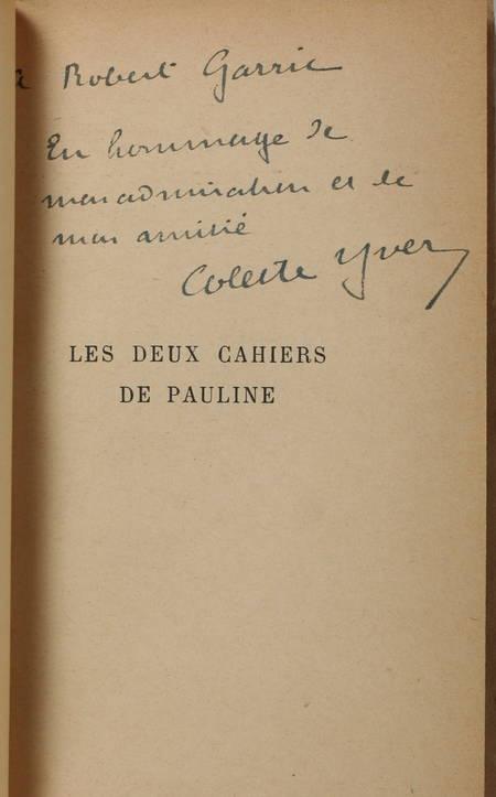 YVER (Colette). Les deux cahiers de Pauline, livre rare du XXe siècle