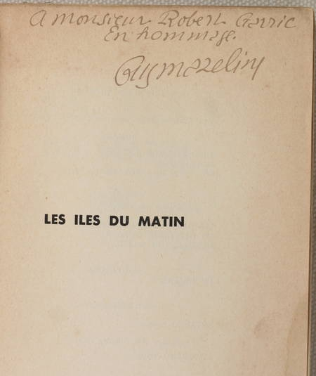 Guy MAZELINE - Les îles du matin - 1936 - Envoi de l'auteur - Photo 0 - livre moderne