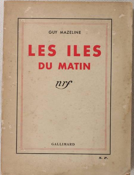 Guy MAZELINE - Les îles du matin - 1936 - Envoi de l'auteur - Photo 1 - livre moderne