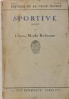 Marthe BERTHEAUME - Sportive. Roman - 1925 - Envoi - Photo 1 - livre d occasion