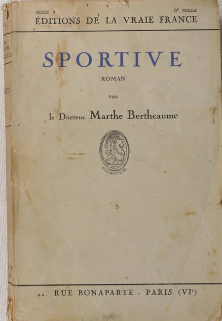 Marthe BERTHEAUME - Sportive. Roman - 1925 - Envoi - Photo 1 - livre rare