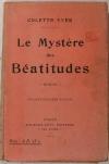 Colette YVER - Le mystère des Béatitudes - 1924 - Envoi - Photo 1, livre rare du XXe siècle