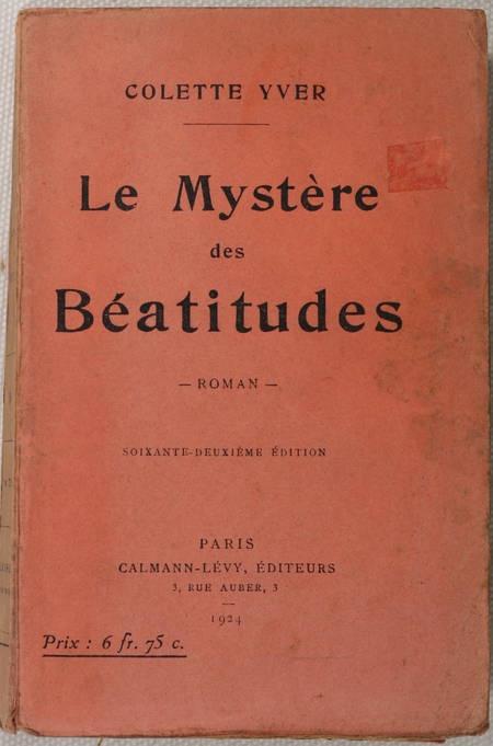 Colette YVER - Le mystère des Béatitudes - 1924 - Envoi - Photo 1 - livre moderne