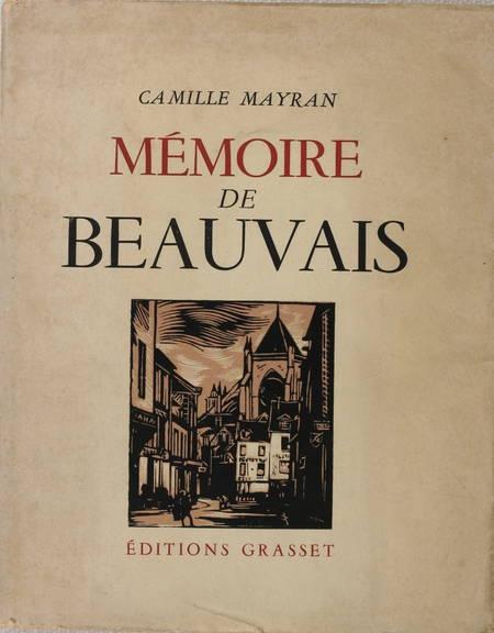 [Picardie] MAYRAN - Mémoire de Beauvais - 1947 - Photo 1 - livre rare