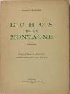 [Poésie] VERGNES - Echos de la montagne. Poèmes - 1936 - Envoi - Photo 1 - livre du XXe siècle
