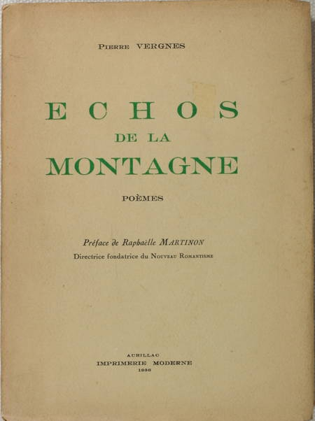 [Poésie] VERGNES - Echos de la montagne. Poèmes - 1936 - Envoi - Photo 1, livre rare du XXe siècle