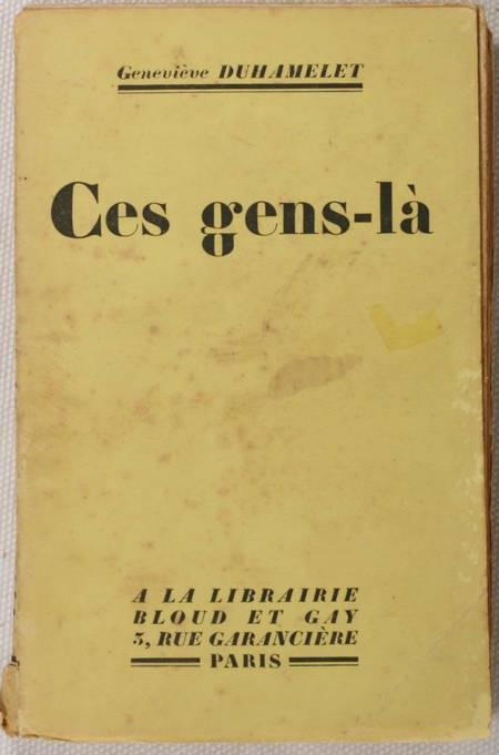Geneviève DUHAMELET - Ces gens-là - 1936 - Envoi - Photo 1 - livre de bibliophilie