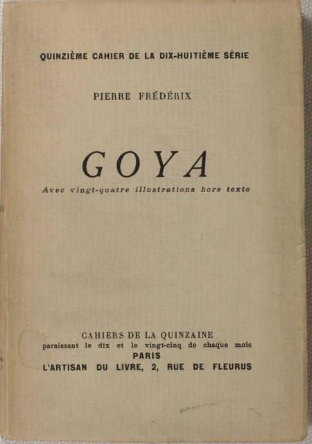 FREDERIX - Goya - 1928 - Illustrations - Envoi - Photo 1 - livre de bibliophilie