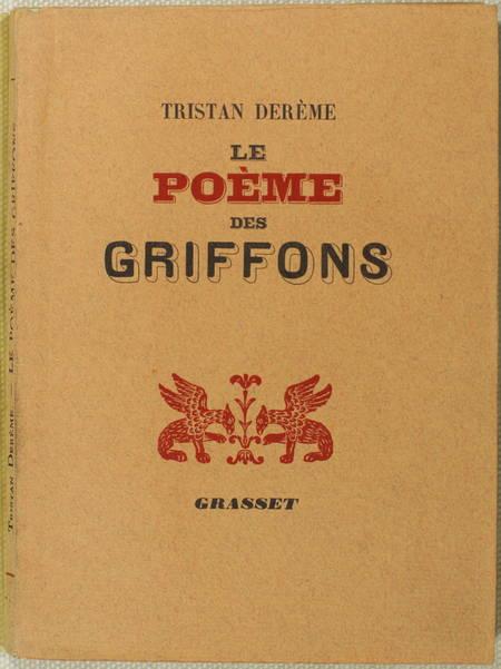 Tristan DEREME - Le poème des griffons - 1938 - EO - Photo 0 - livre de collection