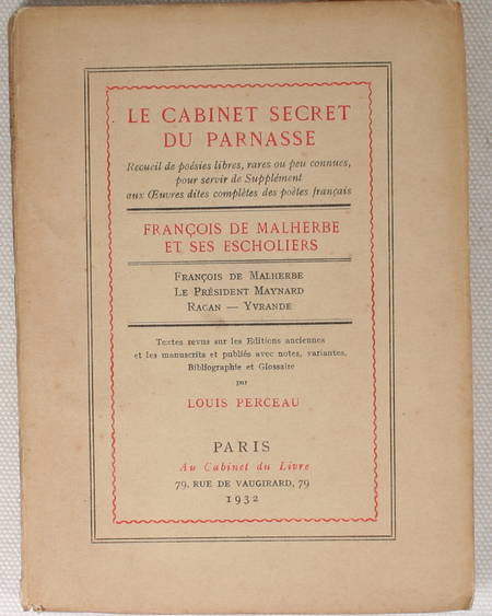 [Poésie] PERCEAU - Le Cabinet Secret du Parnasse. François de Malherbe - 1932 - Photo 1 - livre de bibliophilie