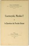 HANDELSMAN - Czartoryski, Nicolas Ier et la question du Proche Orient - 1934 - Photo 0, livre rare du XXe siècle