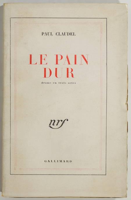 [Théâtre] CLAUDEL - Le Pain Dur - 1928 - Envoi de l auteur - Photo 1, livre rare du XXe siècle