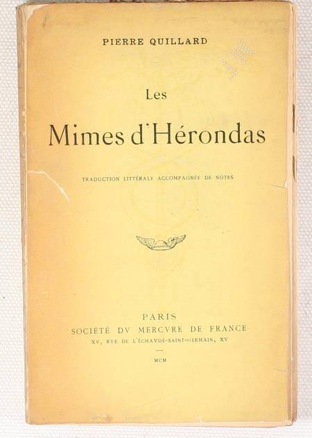 HERONDAS et QUILLARD (Pierre, traducteur). Les mimes d'Hérondas. Traduction littérale accompagnée de notes