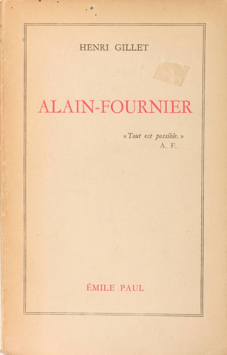 [Biographie] GILLET - Alain-Fournier - 1948 - Envoi - Photo 1 - livre de collection