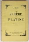 [Science fiction] LO DUCA - La sphère de platine - 1945 - Photo 1 - livre de bibliophilie