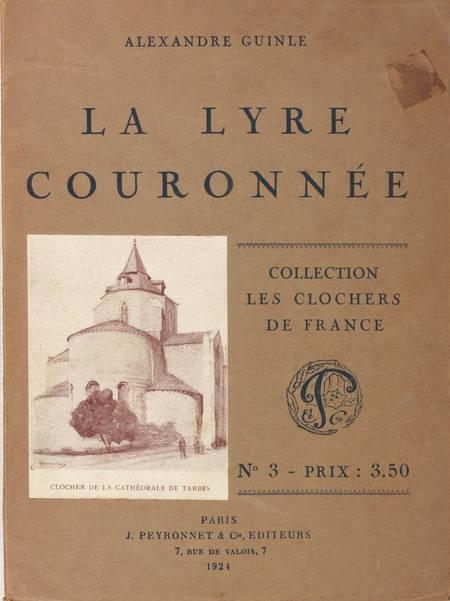 GUINLE - La lyre couronnée - Poètes honorés en 27 poèmes - 1924 - Photo 1 - livre de bibliophilie