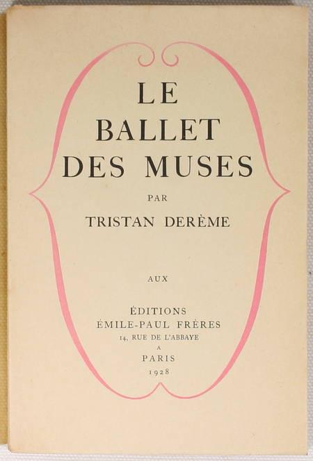 DEREME (Tristan). Le ballet des muses. Poèmes, livre rare du XXe siècle