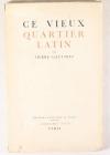 [Paris] PIERRE-GAUTHIEZ - Ce vieux quartier latin - 1936 - 1/200 num. - Envoi - Photo 0, livre rare du XXe siècle