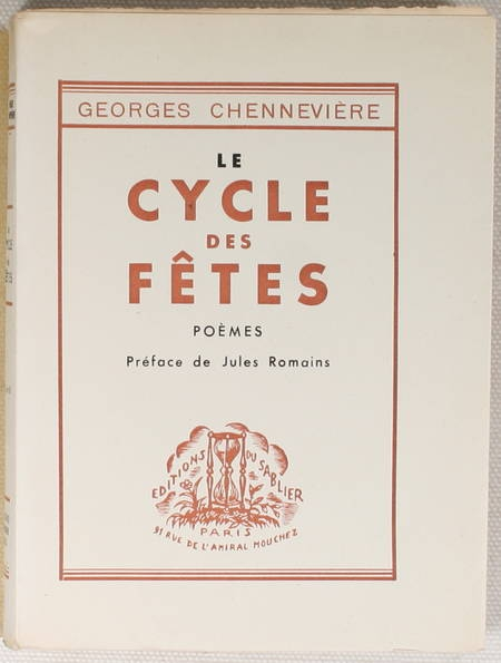 CHENNEVIERE (Georges). Le cycle des fêtes. Poèmes, livre rare du XXe siècle