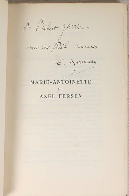 BAUMANN (Emile). Marie-Antoinette et Axel Fersen, livre rare du XXe siècle