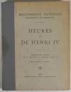 Heures dites de Henri IV - Reproduction des 60 peintures du manuscrit (1908) - Photo 1, livre rare du XXe siècle