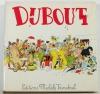 DUBOUT. 200 dessins
