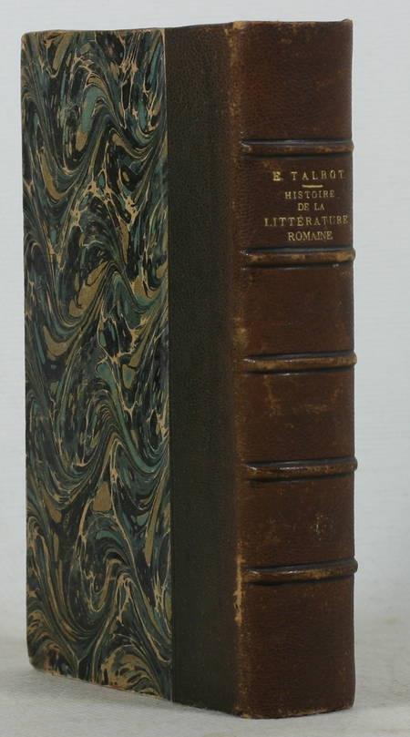 TALBOT - Histoire de la littérature romaine - 1883 - Envoi - Photo 1 - livre de collection