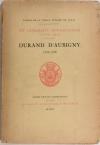 [SADI-CARNOT]. Durand d'Aubigny, 1707-1776. Un diplomate bourguignon au XVIIIe siècle. Papiers de vieille armoire de Nolay