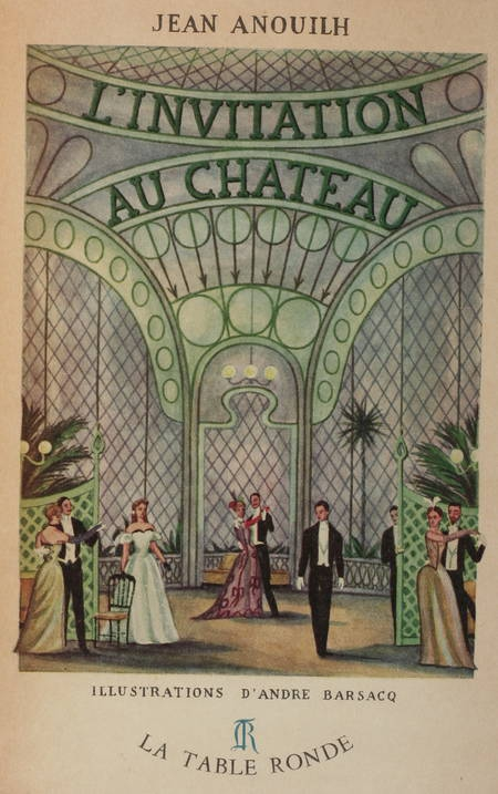 ANOUILH - L'invitation au château - 1948 - Illustrations d'André Barsacq - Photo 0 - livre rare