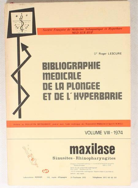 LESCURE - Bibliographie médicale de la plongée et l'hyperbarie - 1974 - Photo 0 - livre de collection