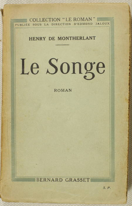 Henri de MONTHERLANT - Le Songe - 1922 - Envoi - Photo 1 - livre d'occasion