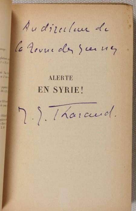 THARAUD (Jérôme et Jean). Alerte en Syrie !, livre rare du XXe siècle