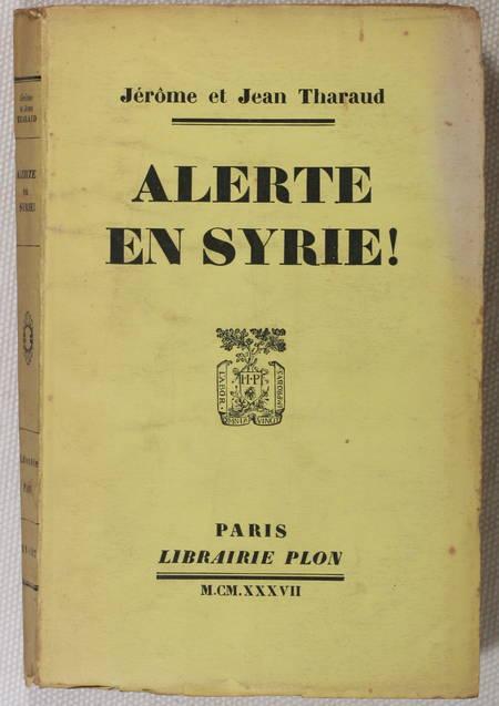Jérôme et Jean THARAUD - Alerte en Syrie ! - 1937 - EO - Envoi - Photo 1, livre rare du XXe siècle