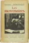 Pierre DOMINIQUE - Les mercenaires - 1925 - Envoi - Photo 1, livre rare du XXe siècle