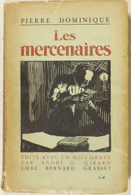 Pierre DOMINIQUE - Les mercenaires - 1925 - Envoi - Photo 1 - livre de bibliophilie