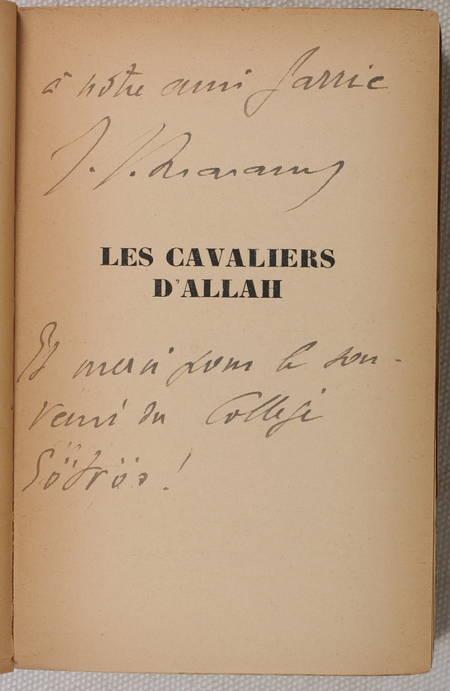 THARAUD (Jérôme et Jean). Les cavaliers d'Allah, livre rare du XXe siècle