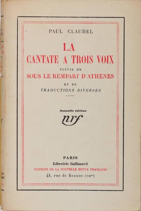 CLAUDEL La cantate à trois voix - Sous le rempart d'Athènes 1931 - 1/122 Lafuma - Photo 1 - livre du XXe siècle