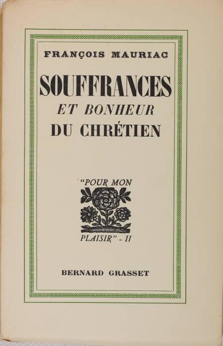 MAURIAC - Souffrances et bonheur du chrétien - 1931 - sur Alfa - Photo 0 - livre d'occasion