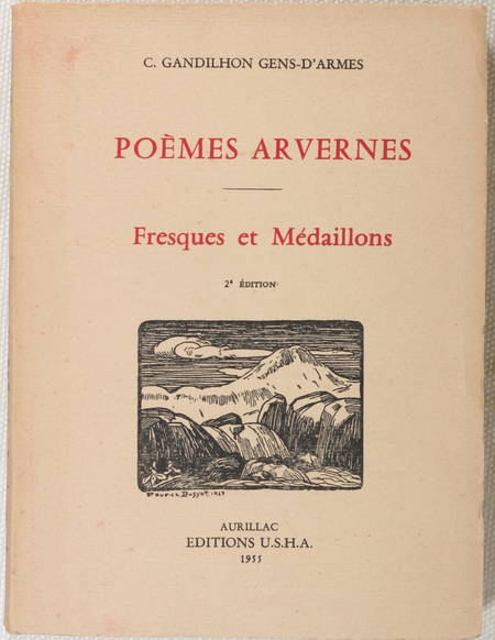 GANDILHON GENS-d'ARMES (C.). Poèmes arvernes. Fresques et médaillons, livre rare du XXe siècle