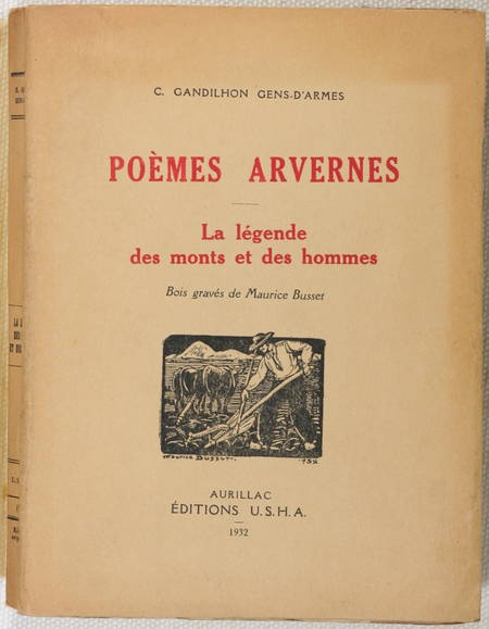 GANDILHON - Poèmes arvernes. La légende des monts et des hommes - 1932 - Envoi - Photo 2 - livre d'occasion